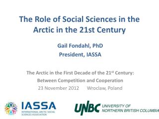 The Role  of Social Sciences in the Arctic in  the 21st Century
