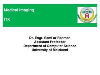 Medical Imaging ITK