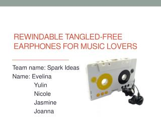 Rewindable  Tangled-free  E arphones for Music  L overs