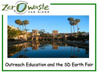Outreach Education and the SD  Earth  Fair