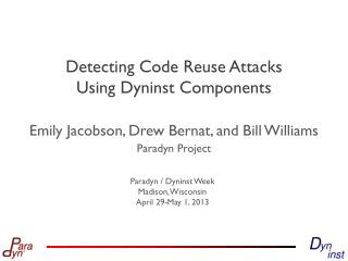 Detecting Code Reuse Attacks  Using Dyninst Components