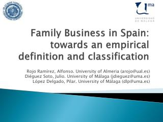 Family  Business in Spain: towards  an  empirical definition and classification
