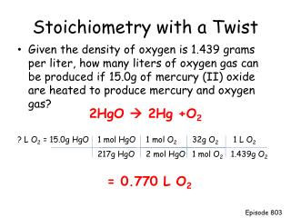 Stoichiometry  with a Twist