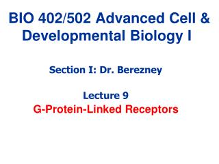 BIO 402/502 Advanced Cell & Developmental Biology I