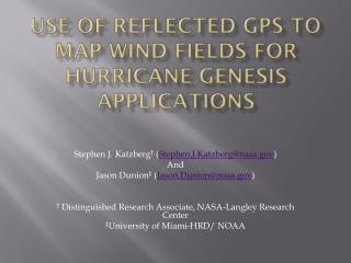 Use of Reflected GPS to Map Wind Fields for Hurricane Genesis Applications