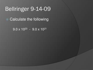 Bellringer 9-14-09