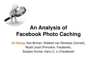 An Analysis of Facebook Photo Caching