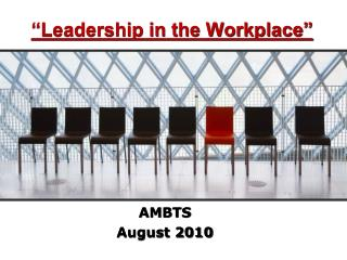 """Leadership in the Workplace"""