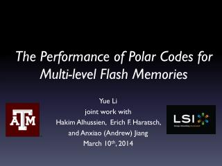 The Performance of Polar Codes for Multi-level Flash Memories