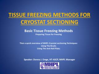 TISSUE FREEZING METHODS FOR CRYOSTAT SECTIONING