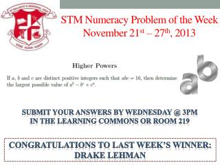 STM Numeracy Problem of the Week November 21 st  – 27 th , 2013