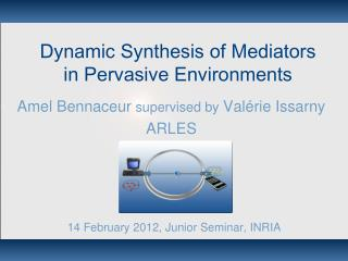 Dynamic Synthesis of Mediators  in Pervasive Environments