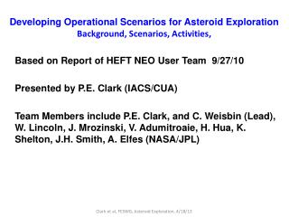 Developing Operational Scenarios for Asteroid Exploration Background, Scenarios, Activities,