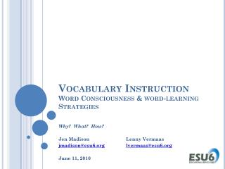 Vocabulary Instruction  Word Consciousness & word-learning Strategies