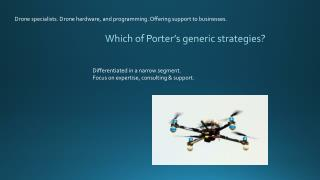Which of Porter's generic  strategies?
