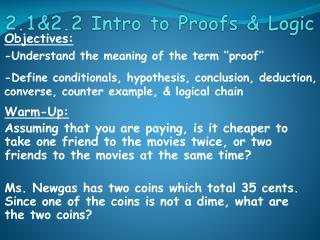 2.1&2.2 Intro to Proofs & Logic