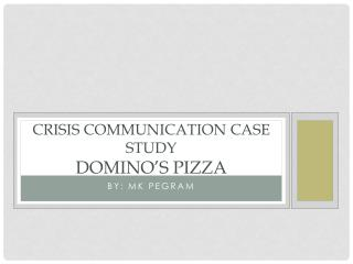Crisis Communication Case Study Domino's Pizza