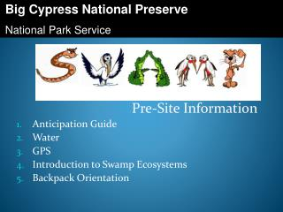 Pre-Site Information Anticipation Guide Water GPS Introduction to Swamp Ecosystems