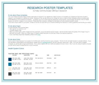 RESEARCH POSTER TEMPLATES  to  help  communicate OB/Gyn research A note about these templates