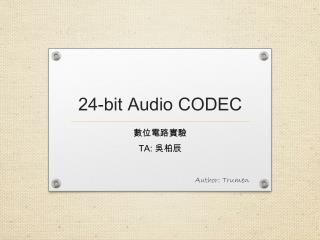 24-bit Audio  CODEC