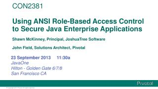 CON2381 Using ANSI Role-Based Access Control to Secure Java Enterprise Applications