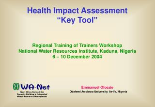 "Health Impact Assessment ""Key Tool"""
