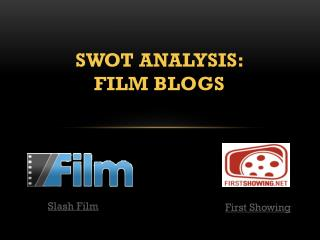 SWOT Analysis:  Film Blogs