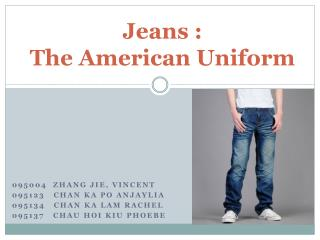 Jeans :  The American Uniform