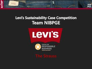 Levi's Sustainability Case Competition Team NIBPGE