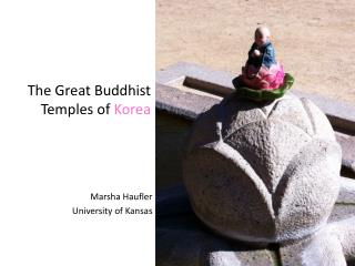 The Great Buddhist  Temples of  Korea