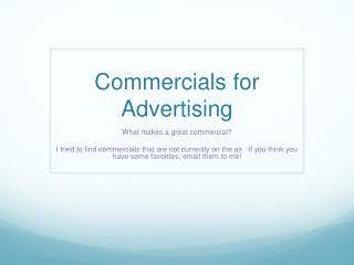 Commercials for Advertising