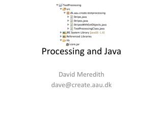 Processing and Java