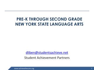 PRE-K THROUGH SECOND GRADE  NEW  YORK STATE LANGUAGE ARTS