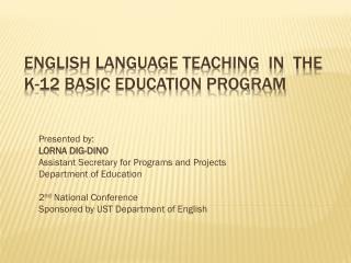 English Language Teaching  in  the K-12 Basic Education Program