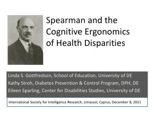 Spearman  and the  Cognitive Ergonomics  of Health Disparities