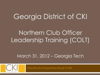 Georgia District of CKI Northern Club Officer Leadership Training (COLT)