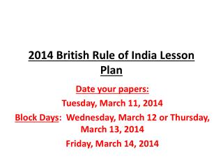 2014 British Rule of India Lesson Plan