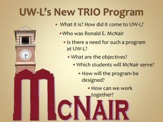 UW-L's New TRIO Program