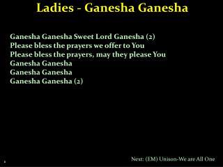 Ladies - Ganesha Ganesha