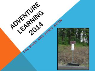 Adventure Learning 2014