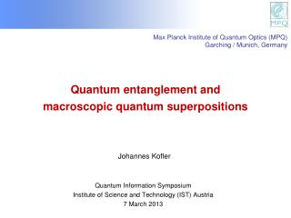 Quantum entanglement and macroscopic quantum superpositions