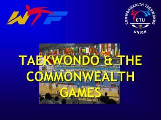 TAEKWONDO & THE COMMONWEALTH GAMES
