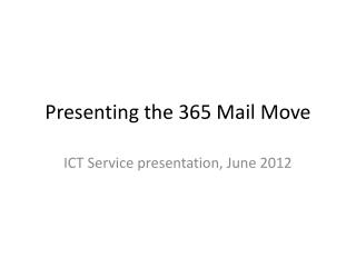 Presenting the 365 Mail Move