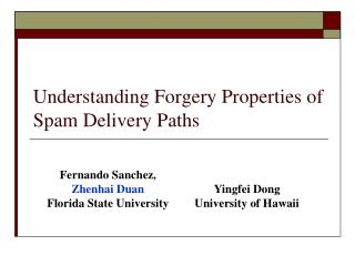 Understanding Forgery Properties of Spam Delivery Paths