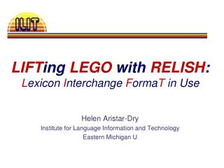 LIFT ing LEGO  with  RELISH : L exicon  I nterchange  F orma T  in Use