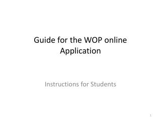 Guide  for the  WOP online  Application