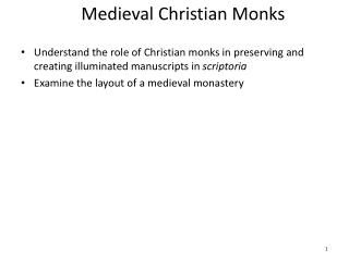 Medieval Christian Monks