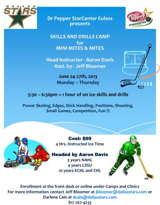 Dr Pepper  StarCenter  Euless presents SKILLS AND DRILLS CAMP for MINI MITES & MITES