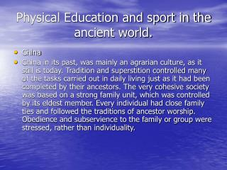 Physical Education and sport in the ancient world.