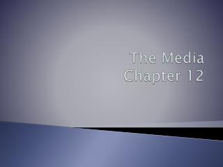 The Media Chapter 12